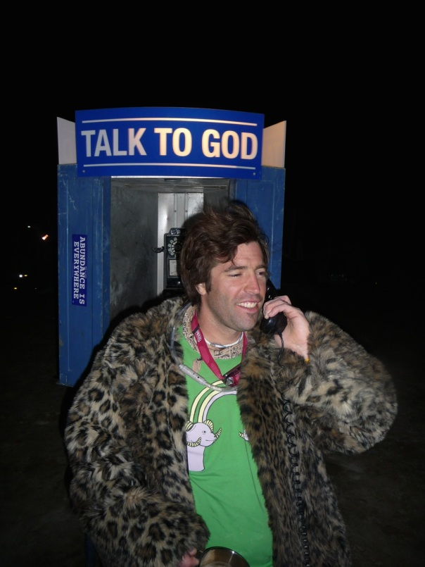 It is worth a shot to make the connection.  Jon making the call at Black Rock City.